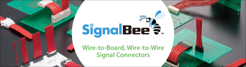 Wire-to-Board, Wire-to-Wire Signal ConnectorsSignalBee™