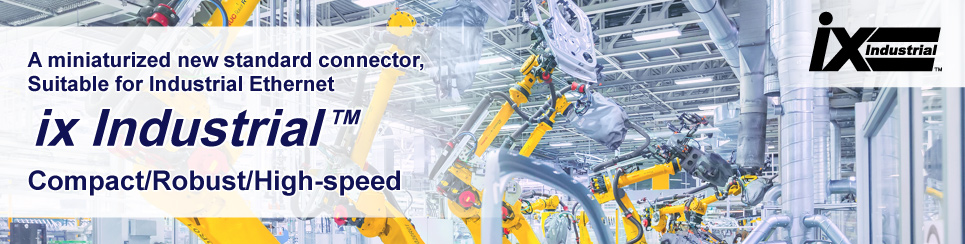 A miniaturized new standard connector for industrial applications, robot [ix Industrial™]